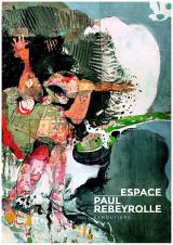 Samedi 28 Mars 2020 - Paul Rebeyrolle, La collection permanente -  Eymoutiers (87)